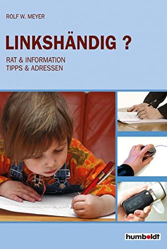 9783899941296: Linkshändig? Rat & Information, Tipps & Adressen