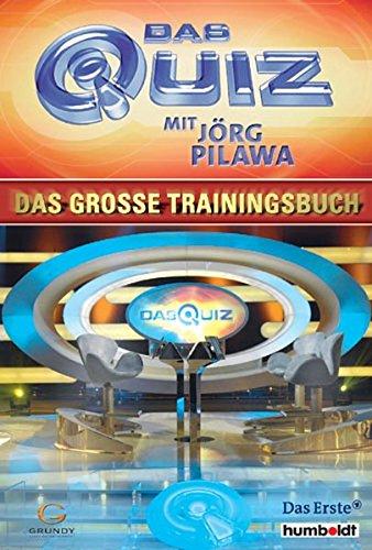 9783899941500: Das Quiz mit Jörg Pilawa: Das große Trainingsbuch