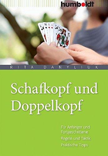 9783899941944: Schafkopf und Doppelkopf: Für Anfänger und Fortgeschrittene. Regeln und Taktik. Praktische Tipps