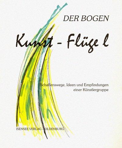 Kunst-Flüge l Der Bogen: Ingrid BergPund