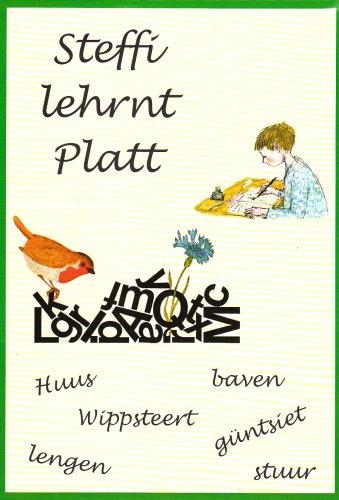 9783899951745: Steffi lehrnt Platt: Plattdüütsch snacken und verstahn in Alldagsbiller un moi'e Geschichten, to'n Nakieken ok in Hochdüütsch översett