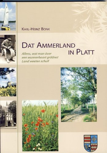 Dat Ammerland in Platt: Allens, wat man: H Bonk, Karl: