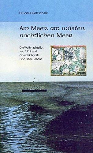Am Meer, am wüsten, nächtlichen Meer: Die: Gottschalk, Felicitas