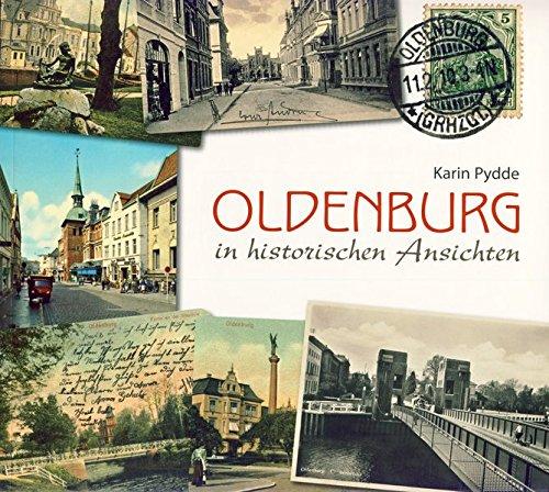 9783899959994: Oldenburg in historischen Ansichten