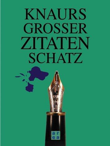 9783899960044: Knaurs Zitatenschatz.