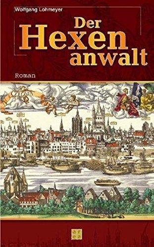 9783899960181: Der Hexenanwalt. Roman um Friedrich Spee von Langenfeld.