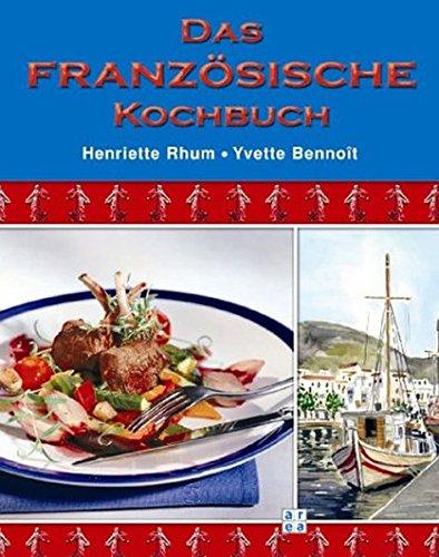 9783899960488: Das französische Kochbuch
