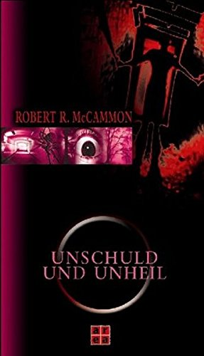 Unschuld und Unheil. (389996070X) by McCammon, Robert R.