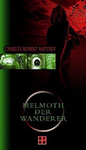 Melmoth der Wanderer: R Maturin, Charles: