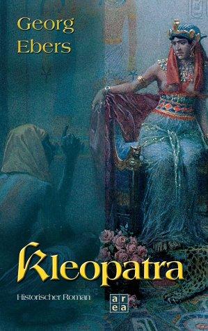 Kleopatra.: Ebers, Georg