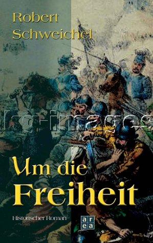 9783899960891: Um die Freiheit.