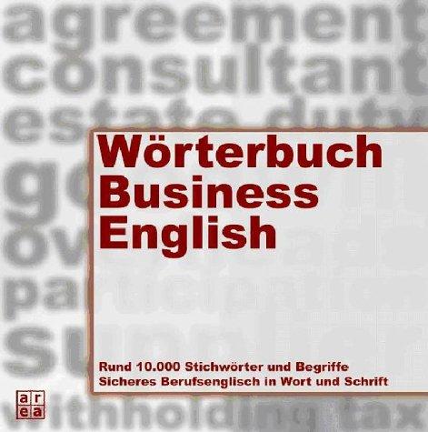 9783899960990: Wörterbuch Business-Englisch: Deutsch - Englisch / Englisch - Deutsch