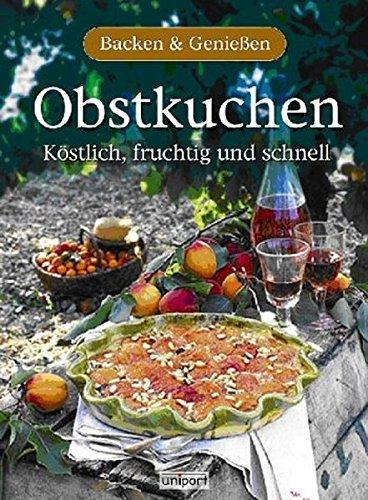 9783899961287: Obstkuchen. Backen & Genießen.