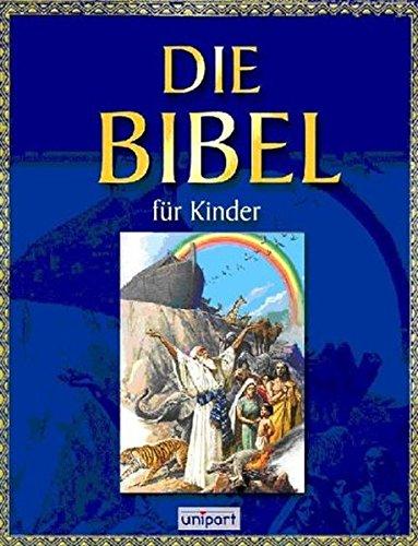 9783899961379: Die Bibel für Kinder.