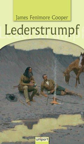 Lederstrumpf.: James Fenimore Cooper