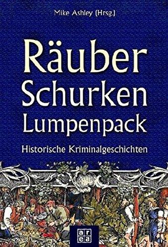 9783899961881: Räuber, Schurken, Lumpenpack.