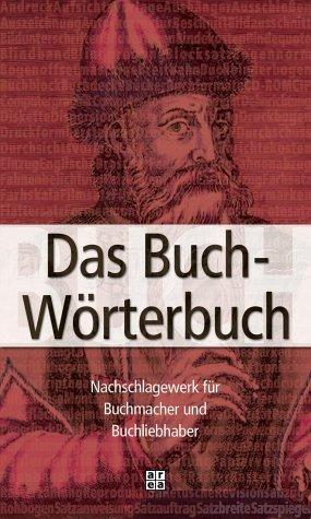 9783899962567: Das Buchwörterbuch