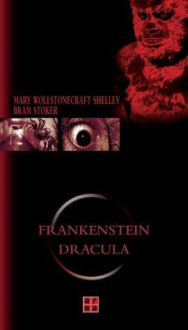 Frankenstein. Dracula Übers. aus dem Engl. von: Shelley, Mary und