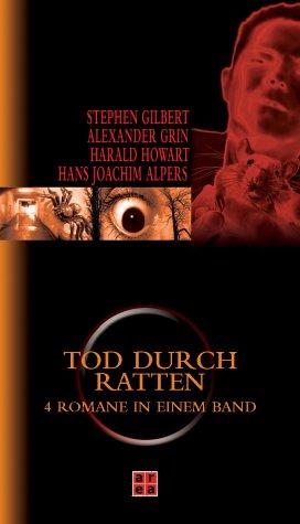 Tod durch Ratten (Der Rattenfänger / Aufstand der Ratten / Tod durch Ratten / ...