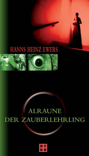Der Zauberlehrling /Alraune: Hanns Heinz,Kugel, Wilfried