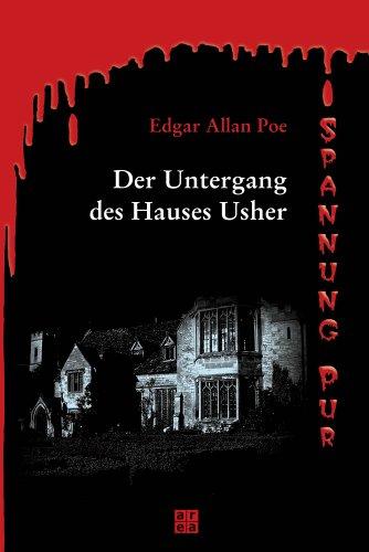 Der Untergang des Hauses Usher. Erzählungen: Allan Poe, Edgar: