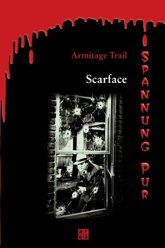 Scarface: Armitage Trail