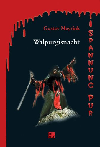 Walpurgisnacht: Gustav Meyrink: