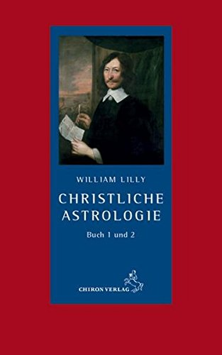 Christliche Astrologie: William Lilly