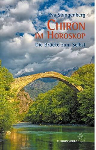9783899972412: Chiron im Horoskop: Die Brücke zum Selbst