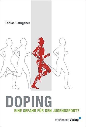 9783899980486: Doping - Eine Gefahr für den Jugendsport?