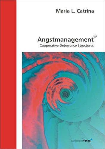 9783899980660: Angstmanagement - CDS: Cooperative Deterrence Structures (Livre en allemand)