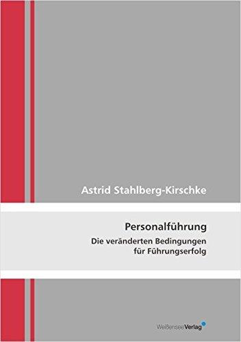 9783899981049: Personalführung: Die veränderten Bedingungen für Führungserfolg (Livre en allemand)