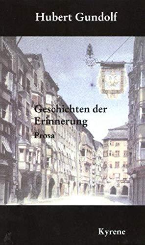 9783900009526: Geschichten der Erinnerung: Prosa