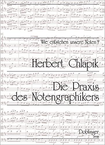 9783900035969: Chlapik, H: Praxis des Notengraphikers