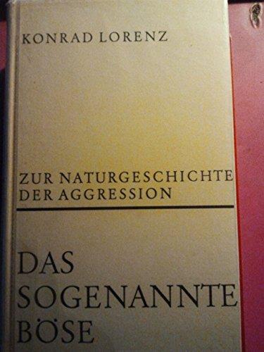 9783900176037: Das sogenannte Böse: Zur Naturgeschichte der Aggression