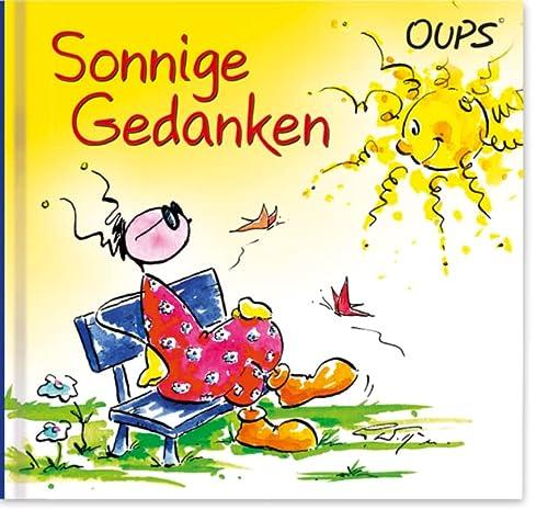 Oups Minibuch - Sonnige Gedanken: Cartoons und Texte, die das Herz mit Sonne fluten: H�rtenhuber, ...