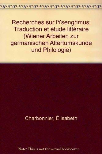 9783900269227: Recherches sur l'Ysengrimus: Traduction et étude littéraire (Wiener Arbeiten zur germanischen Altertumskunde und Philologie) (French Edition)
