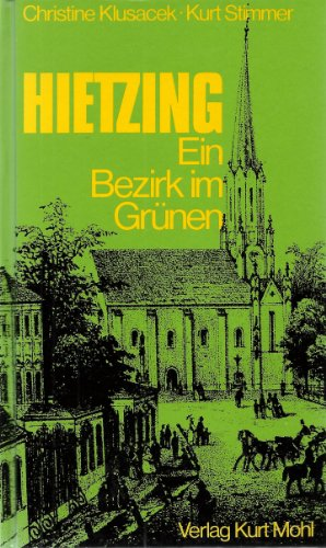 9783900272043: Hietzing, ein Bezirk im Grunen