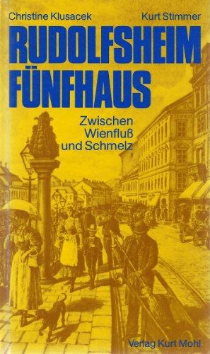 Rudolfsheim Fünfhaus, Zwischen Wienfluß und Schmelz: Klusacek Christine, Stimmer Kurt