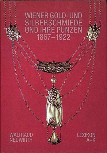 9783900282004: Lexikon Wiener Gold- und Silberschmiede und ihre Punzen, 1867-1922 (German Edition)