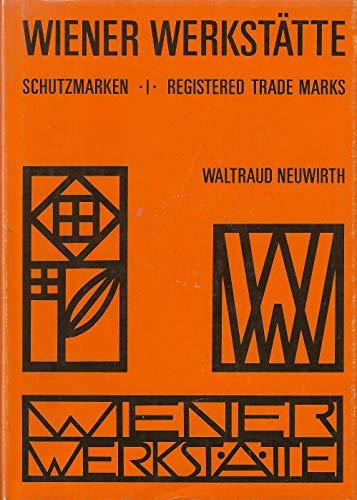 9783900282233: Wiener Werkstatte: The registered trade marks (The Marks and monograms of the Wiener Werkstatte)