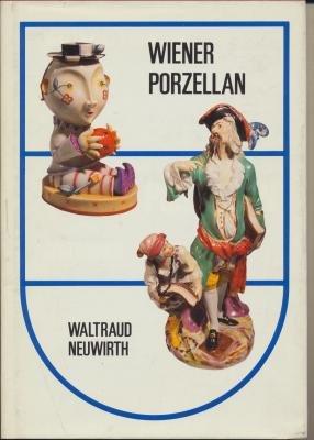 9783900282363: Wiener Porzellan: Vom Spätbarock zum Art Deco : im Zeichen des Bindenschilds (German Edition)
