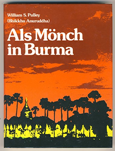 9783900290153: Als Mönch in Burma