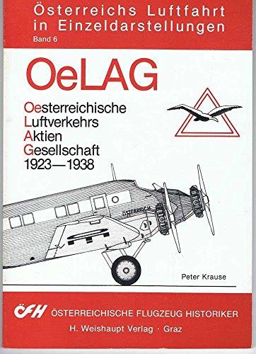 9783900310141: OeLAG: Österreichische Luftverkehrs AG 1923-1938 (Österreichs Luftfahrt in Einzeldarstellungen)