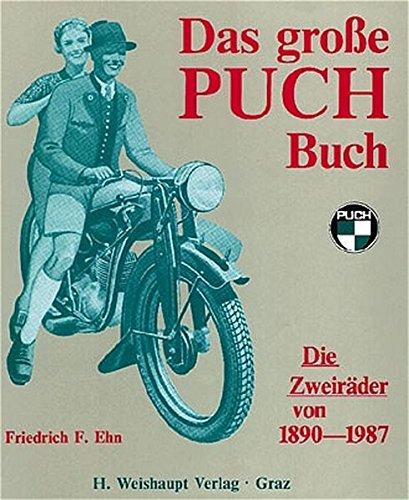 Das grosse Puch-Buch: Friedrich F. Ehn
