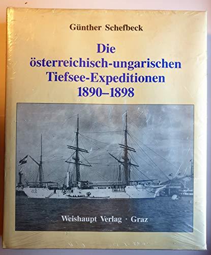 9783900310790: Die österreichisch-ungarischen Tiefsee-Expeditionen 1890-1898