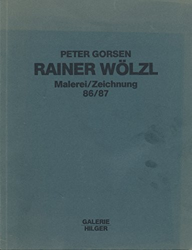 9783900318437: Rainer Wölzl: Malerei, Zeichnung 86/87 (German Edition)