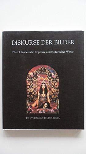 Diskurse der Bilder. Photokünstlerische Reprisen kunsthistorischer Werke.: Kriesche, Richard, Peter