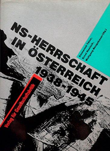 9783900351847: NS-Herrschaft in Österreich 1938-1945 (Österreichische Texte zur Gesellschaftskritik)