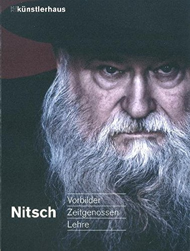 9783900354176: Nitsch: Vorbilder, Zeitgenossen, Lehre
